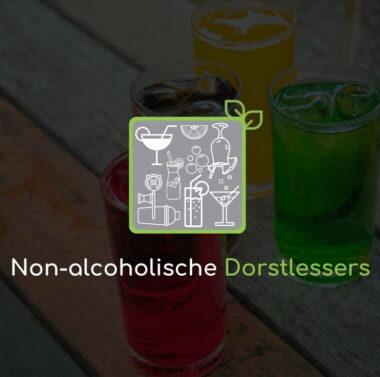 Non-alcoholische Dorstlessers